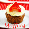 Muffins and Cupcakes - So delicious so sweet